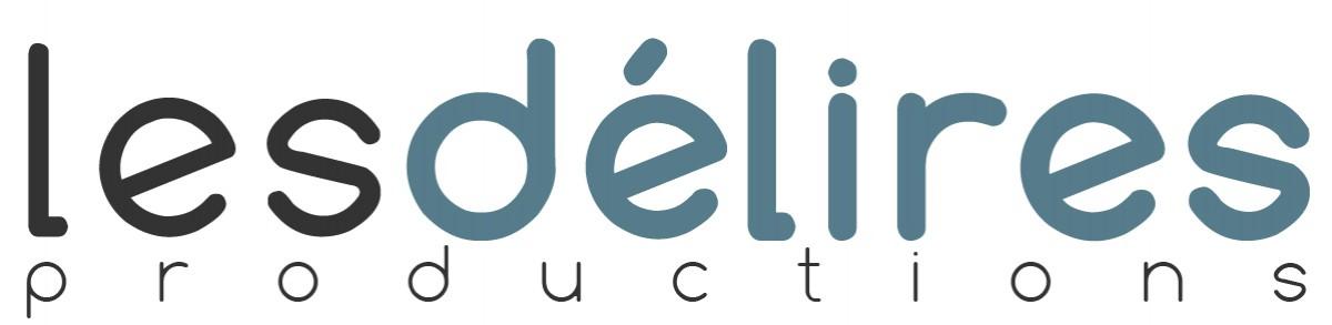 Les Délires Productions